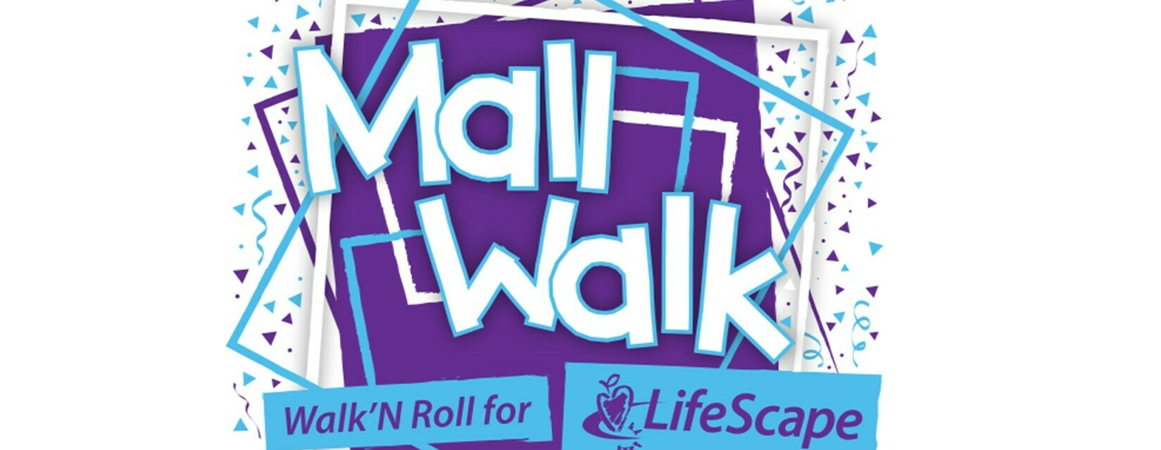 LifeScape MallWalk 2021